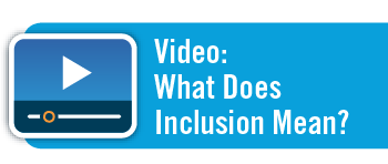 Video: What Does Inclusion Mean?